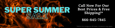 Super summer sale. Call now for our best prices and free shipping. Call 866-845-7845